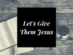 give-jesus